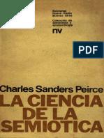 PEIRCE CH. S. La Ciencia de La Semiotica