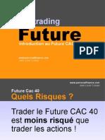 Introduction Future CAC 40