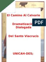 EL CAMINO AL CALVARIO (Dramatizacion Dialogada Santo Viacrucis-Viernes Santo) MÁS PEQUEÑA LETRA