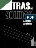 Letras de Solidão (2013/14) - Poemas por b.ponto e Paulinha