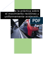 Informe de la practica sobre el movimiento  rectilíneo y uniformemente acelerado