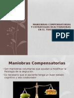 Maniobras Compensatorias y estrategias reactivadoras en el tratamiento (1).pptx