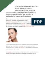 La Nutrición Celular Facial Se Define Como Un Tratamiento de Rejuvenecimiento