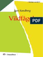 Algot Sandberg - Vildfågel [ prosa ] [1a tryckta utgåva 1917, Senaste tryckta utgåva =, 213 s. ]