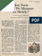Sistema métrico vs. sistema Ingles. Metric System vs. English System by Kenneth Weaver 1977 how soon will we measure in metric?