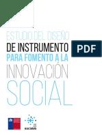 Estudio Del Diseno de Instrumento Para Fomento a La Innovacion Social Informe Final