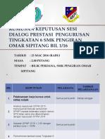 Rumusan Keputusan Sesi Dialog Prestasi Pengurusan Tingkatan 6
