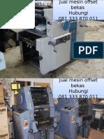 081 333 870 011 (Telkomsel) jual mesin offset bekas