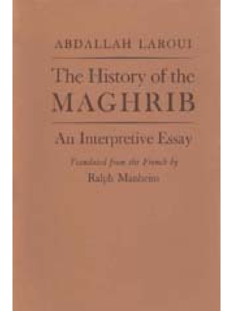 The history of the maghrib an interpretive essay pdf