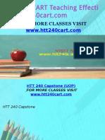 HTT 240 CART Teaching Effectively/htt240cart.com