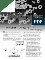 The Short Delay Part 2