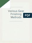 Various Gear Finishing Methods