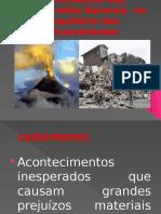 A Influência Das Catástrofes Naturais  no Equilíbrio dos.pptx