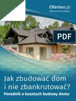 Jak Zbudować Dom i Nie Zbankrutować. Poradnik o Kosztach Budowy Domu