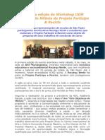 PrimeiraedicaodoWorkshopODMObjetivosdoMilenioeoProjetoParticipeReciclealteracoesAdalberto