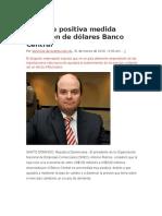 ONEC Ve Positiva Medida Inyección de Dólares Banco Central