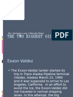 The Two Biggest Oil Spills