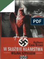 Anthony Cave Brown - W Służbie Kłamstwa, Wojna Szpiegów
