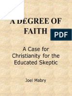 A Degree of Faith