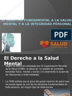 El Derecho Fundamental a La Salud Mental y