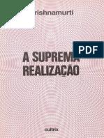 A suprema realização - J. Krishnamurti.PDF