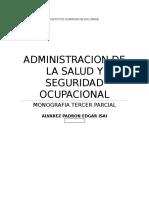 Isai...Monografia 3er Parcial.administracion de La Salud y Seguridad Ocupacional