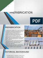 Pre Fabrication in Architecture