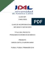 Problemas Economicos de Mexico Primer Parcial