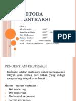 Metoda Ekstraksi Kel 2 a 09