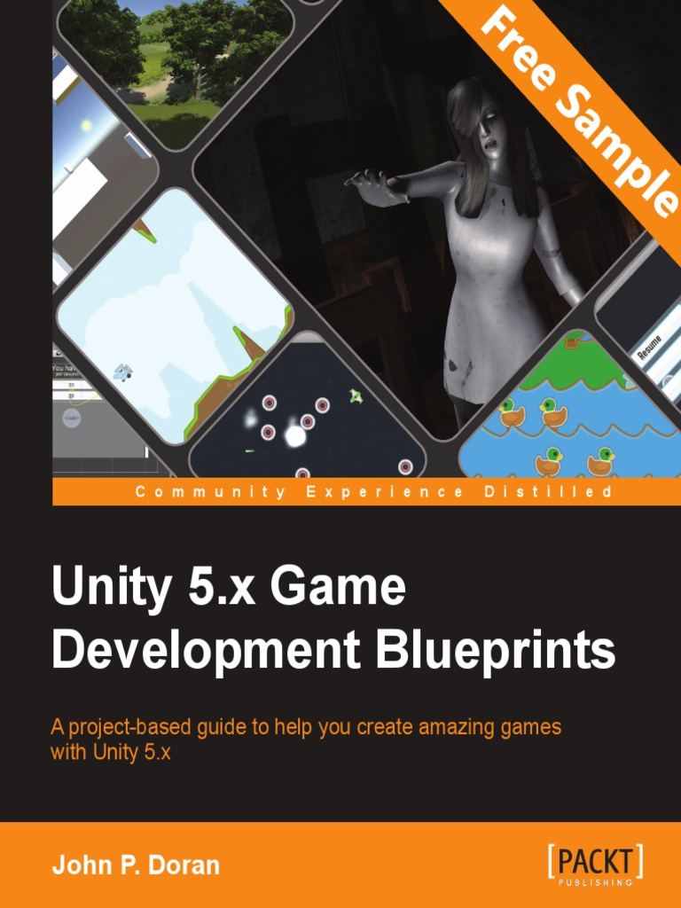 Unity 5 x Game Development Blueprints - Sample Chapter | Class