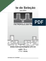 0 IMD-Instituto Metrópole Digital Teste de Seleção Para 2013