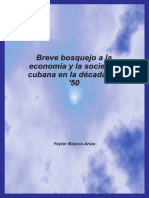 Breve bosquejo a la economía y la sociedad cubana en la década