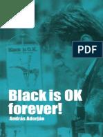 Adorjan, Andras - Black is OK Forever.pdf
