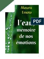 Eau Emoto Masaru L'Eau Mémoire de Nos Émotions