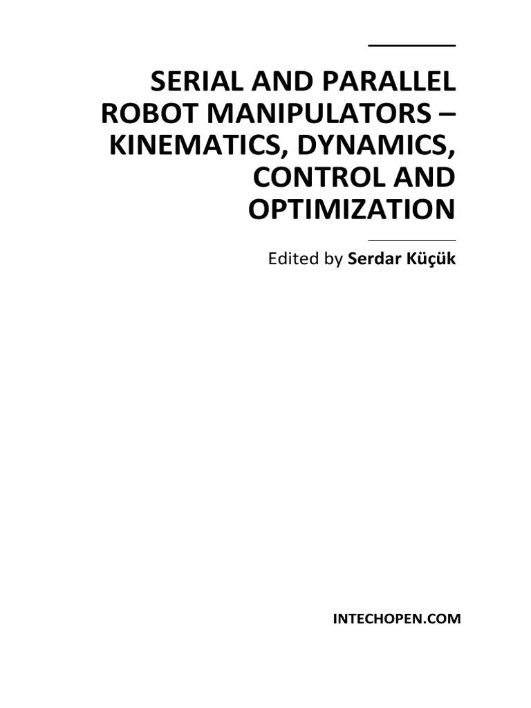 160996784 Serial And Parallel Robot Manipulators Kinematics Dynamics