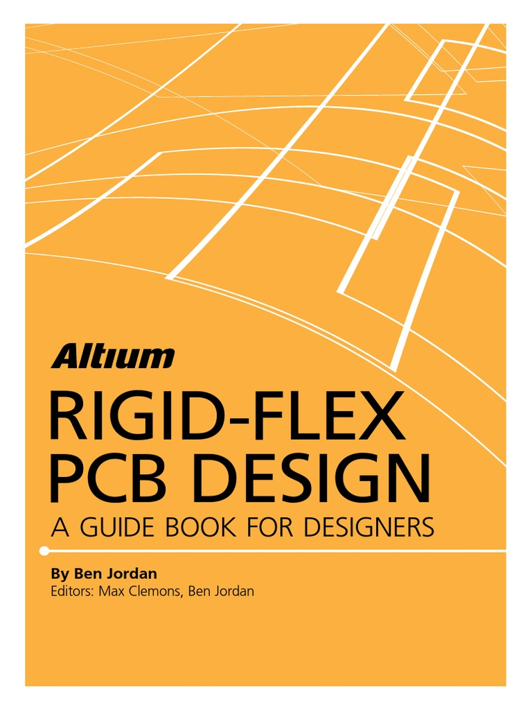 Altium Rigid Flex Guidebook | Printed Circuit Board | Industries
