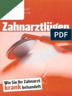 Brandt, Dorothea u. Hendrickson, Lars - Zahnarztlügen (2010, 229 S., Text)