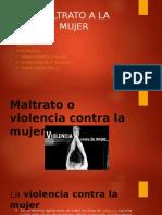 Maltrato o Violencia Contra La Mujer