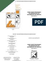 Como Fazer 7 - Como fazer programas de reprodução de documentos de arquivo