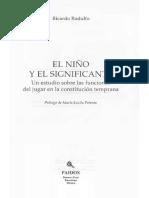Rodulfo Ricardo - El Niño y El Significante - Un Estudio Sobre Las Funciones Del Jugar en La Constitución Temprana - Buenos Aires - Paidós - 1996
