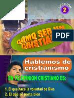 2 Como Ser Un Cristiano