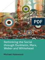 (Key Issues in Modern Sociology) Michael Halewood-Rethinking the Social Through Durkheim, Marx, Weber and Whitehead-Anthem Press (2014)