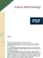 Presentation Methodology