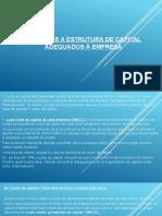 O Custo e a Estrutura de Capital Adequados
