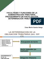 Tema4 Facultadesyfuncionesdelaadministracintributaria22!10!12 121022121554 Phpapp01
