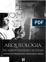 BRUNO, Maria Cristina; CERQUEIRA, Fábio; FUNARI, Pedro Paulo. Arqueologia Do Mediterrâneo Antigo.