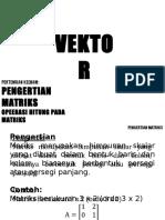 Pert 6 (Pengertian Matriks, Operasi Hitung Pada Matriks)