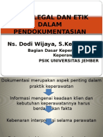 Aspek Legal Dan Etik Dalam Pendokumentasian