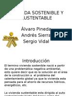 Vivienda Sostenible y Sustentable