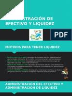 Administración de Efectivo y Liquidez
